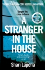 A Stranger in the House : From the author of THE COUPLE NEXT DOOR - Book