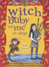 Witch Baby and Me On Stage - Book