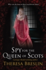 Spy for the Queen of Scots - Book