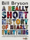 A Really Short History of Nearly Everything, A - Book