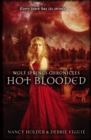 Wolf Springs Chronicles: Hot Blooded : Book 2 - Book