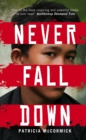Never Fall Down - Book