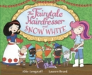 The Fairytale Hairdresser and Snow White - Book