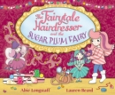 The Fairytale Hairdresser and the Sugar Plum Fairy - Book