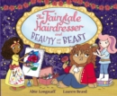 The Fairytale Hairdresser and Beauty and the Beast - Book
