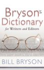 Bryson's Dictionary: for Writers and Editors - Book