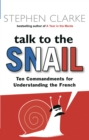 Talk to the Snail - Book