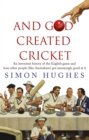 And God Created Cricket - Book