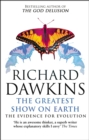 The Greatest Show on Earth : The Evidence for Evolution - Book