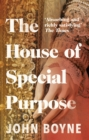 The House of Special Purpose - Book