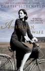 American Wife : The acclaimed word-of-mouth bestseller - Book