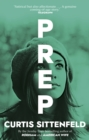 Prep : The startling coming-of-age novel by the Sunday Times bestselling author of AMERICAN WIFE - Book