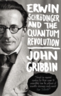 Erwin Schrodinger and the Quantum Revolution - Book