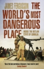 The World's Most Dangerous Place : Inside the Outlaw State of Somalia - Book