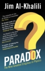 Paradox : The Nine Greatest Enigmas in Physics - Book