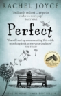 Perfect : From the bestselling author of The Unlikely Pilgrimage of Harold Fry - Book