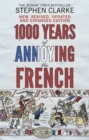 1000 Years of Annoying the French - Book