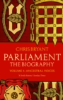 Parliament: The Biography (Volume I - Ancestral Voices) - Book