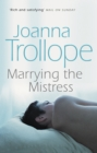 Marrying The Mistress - Book