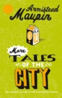 More Tales Of The City : Tales of the City 2 - Book
