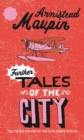 Further Tales Of The City : Tales of the City 3 - Book