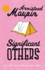 Significant Others : Tales of the City 5 - Book