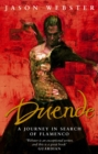 Duende : A Journey In Search Of Flamenco - Book