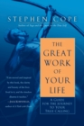 The Great Work Of Your Life - Book