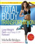 Total Body Transformation : Lose Weight Fast-and Keep It Off Forever! - eBook