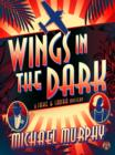 Wings in the Dark : A Jake & Laura Mystery - eBook