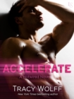 Accelerate : A Hotwired Novel - eBook