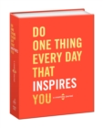 Do One Thing Every Day That Inspires You : A Creativity Journal - Book