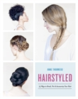 Hairstyled : 75 Ways to Braid, Pin & Accessorize Your Hair - eBook