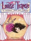 Louise Trapeze Is Totally 100% Fearless - eBook