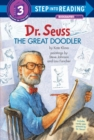Dr. Seuss The Great Doodler : Step into Reading Lvl 3 - Book