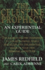 The Celestine Prophecy : An Experiential Guide - Book