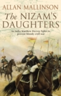 The Nizam's Daughters (The Matthew Hervey Adventures: 2) : A rip-roaring and riveting military adventure from bestselling author Allan Mallinson. - Book