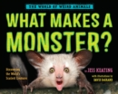What Makes A Monster? - Book