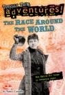 The Race Around the World (Totally True Adventures) : How Nellie Bly Chased an Impossible Dream... - eBook