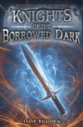 Knights of the Borrowed Dark - eBook