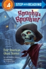 Spooky and Spookier : Four American Ghost Stories - Book