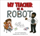 My Teacher is a Robot - Book
