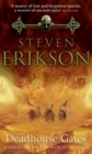 Deadhouse Gates : Malazan Book of the Fallen 2 - Book