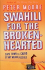 Swahili For The Broken-Hearted - Book