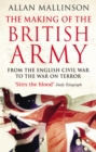 The Making Of The British Army - Book