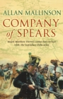 Company Of Spears : (The Matthew Hervey Adventures: 8): A gripping and heart-stopping military adventure from bestselling author Allan Mallinson that will keep you on the edge of your seat - Book