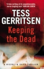 Keeping the Dead : (Rizzoli & Isles series 7) - Book