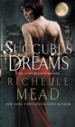 Succubus Dreams : Urban Fantasy - Book