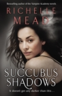 Succubus Shadows : Urban Fantasy - Book