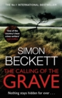 The Calling of the Grave : The disturbingly tense David Hunter thriller - Book